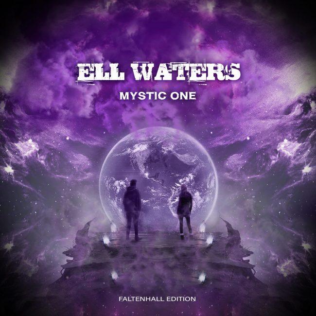 Ell Waters - Mystic One (Faltenhall Edition)